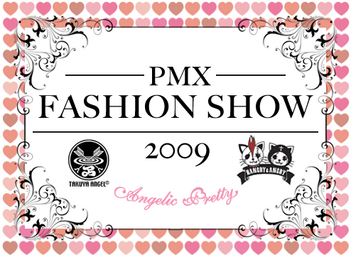 Pacific Media Expo PMX 2009 Fashion Show Angelic Pretty Takuya Angel Hangry & Angry