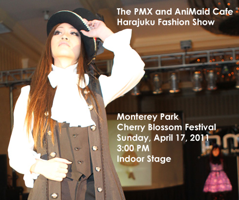 FREE PMX and AniMaid Cafe Harajuku Fashion Show at the 2011 Monterey Park Cherry Blossom Festival